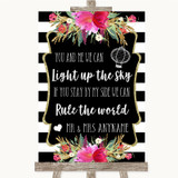Black & White Stripes Pink Light Up The Sky Rule The World Wedding Sign