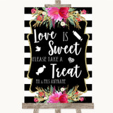 Black & White Stripes Pink Love Is Sweet Take A Treat Candy Buffet Wedding Sign