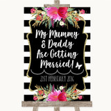 Black & White Stripes Pink Mummy Daddy Getting Married Customised Wedding Sign