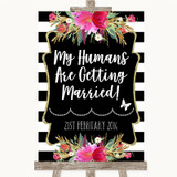 Black & White Stripes Pink My Humans Are Getting Married Wedding Sign