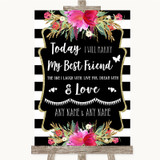 Black & White Stripes Pink Today I Marry My Best Friend Wedding Sign