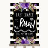 Black & White Stripes Purple Last Chance To Run Customised Wedding Sign