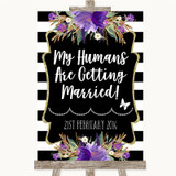 Black & White Stripes Purple My Humans Are Getting Married Wedding Sign