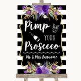 Black & White Stripes Purple Pimp Your Prosecco Customised Wedding Sign