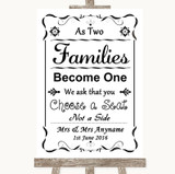 Black & White As Families Become One Seating Plan Customised Wedding Sign