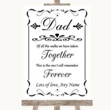 Black & White Dad Walk Down The Aisle Customised Wedding Sign