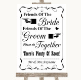 Black & White Friends Of The Bride Groom Seating Customised Wedding Sign