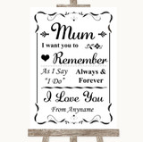 Black & White I Love You Message For Mum Customised Wedding Sign