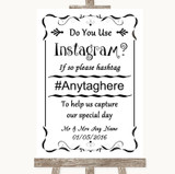 Black & White Instagram Photo Sharing Customised Wedding Sign