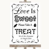 Black & White Love Is Sweet Take A Treat Candy Buffet Customised Wedding Sign