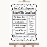 Black & White Rules Of The Dancefloor Customised Wedding Sign