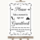 Black & White Take A Moment To Sign Our Guest Book Customised Wedding Sign