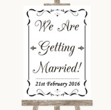 Black & White We Are Getting Married Customised Wedding Sign
