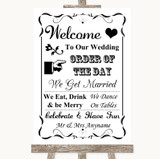 Black & White Welcome Order Of The Day Customised Wedding Sign