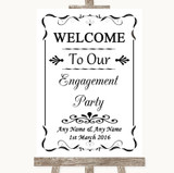 Black & White Welcome To Our Engagement Party Customised Wedding Sign