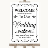 Black & White Welcome To Our Wedding Customised Wedding Sign