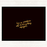 Black Gold Be A Seeker Quote Mouse Mat