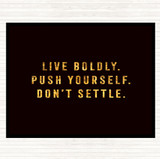 Black Gold Live Boldly Quote Mouse Mat