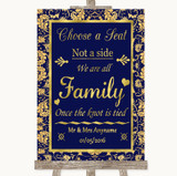 Blue & Gold Choose A Seat We Are All Family Customised Wedding Sign