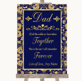 Blue & Gold Dad Walk Down The Aisle Customised Wedding Sign