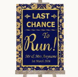 Blue & Gold Last Chance To Run Customised Wedding Sign