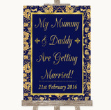 Blue & Gold Mummy Daddy Getting Married Customised Wedding Sign