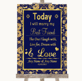 Blue & Gold Today I Marry My Best Friend Customised Wedding Sign