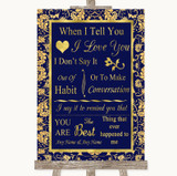 Blue & Gold When I Tell You I Love You Customised Wedding Sign