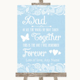 Blue Burlap & Lace Dad Walk Down The Aisle Customised Wedding Sign