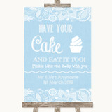 Blue Burlap & Lace Have Your Cake & Eat It Too Customised Wedding Sign