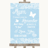 Blue Burlap & Lace I Love You Message For Mum Customised Wedding Sign