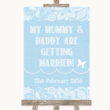 Blue Burlap & Lace Mummy Daddy Getting Married Customised Wedding Sign