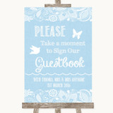 Blue Burlap & Lace Take A Moment To Sign Our Guest Book Wedding Sign