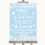 Blue Burlap & Lace Today I Marry My Best Friend Customised Wedding Sign