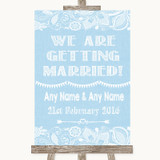 Blue Burlap & Lace We Are Getting Married Customised Wedding Sign