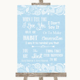 Blue Burlap & Lace When I Tell You I Love You Customised Wedding Sign
