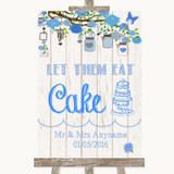 Blue Rustic Wood Let Them Eat Cake Customised Wedding Sign