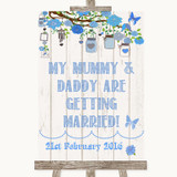 Blue Rustic Wood Mummy Daddy Getting Married Customised Wedding Sign