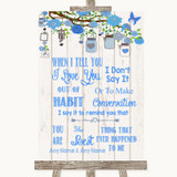 Blue Rustic Wood When I Tell You I Love You Customised Wedding Sign