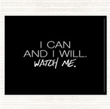 Black White I Can And I Will Quote Mouse Mat