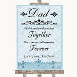 Blue Shabby Chic Dad Walk Down The Aisle Customised Wedding Sign