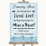 Blue Shabby Chic Dancing Shoes Flip-Flop Tired Feet Customised Wedding Sign