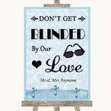 Blue Shabby Chic Don't Be Blinded Sunglasses Customised Wedding Sign