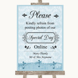 Blue Shabby Chic Don't Post Photos Online Social Media Customised Wedding Sign