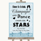 Blue Shabby Chic Drink Champagne Dance Stars Customised Wedding Sign