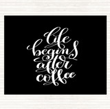 Black White Life Begins After Coffee Quote Mouse Mat