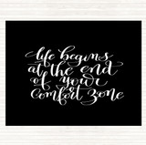 Black White Life Begins End Comfort Zone Quote Mouse Mat