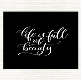 Black White Life Full Beauty Quote Mouse Mat