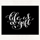 Black White Life Is A Gift Quote Mouse Mat