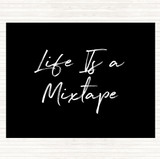Black White Life Is A Mixtape Quote Mouse Mat